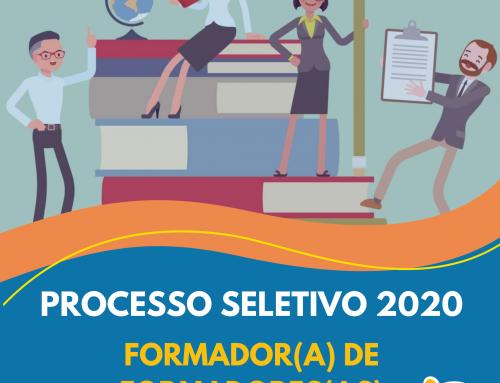 PROCESSO SELETIVO 2020 Formador(a) de Formadores(as)