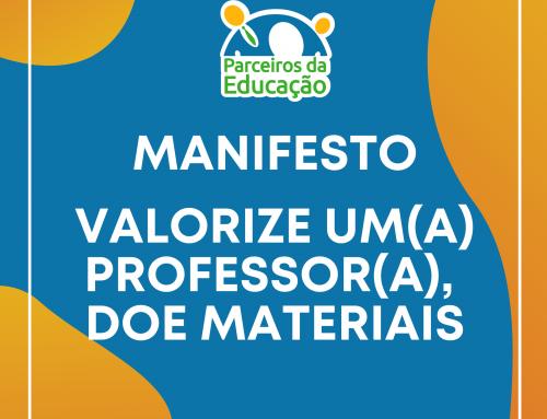 Manifesto Valorize Um(a) Professor(a), Doe Materiais